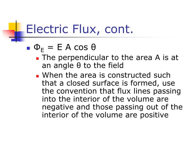 Electric Flux, cont.