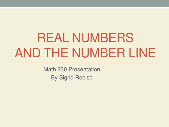 real numbers and the number line n.
