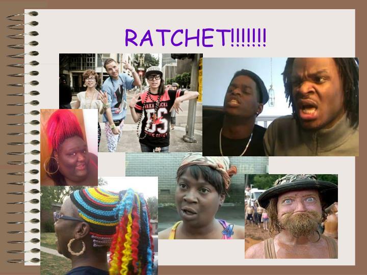 RATCHET!!!!!!!