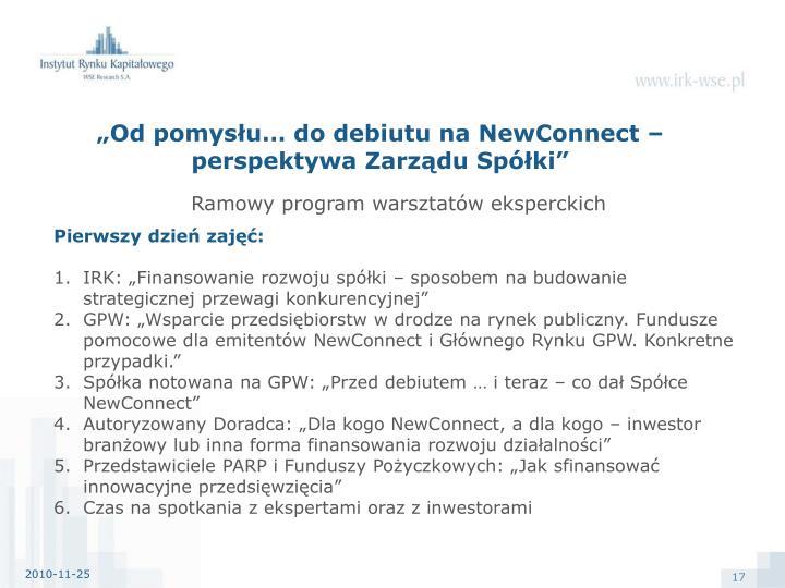 """""""Od pomysłu… do debiutu na NewConnect – perspektywa Zarządu Spółki"""""""