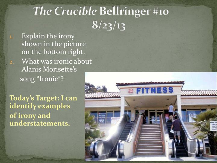 The crucible bellringer 10 8 23 13