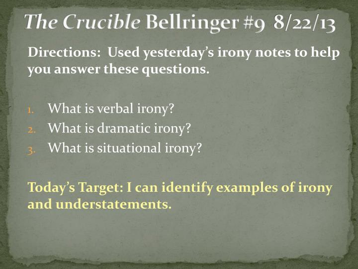 The crucible bellringer 9 8 22 13