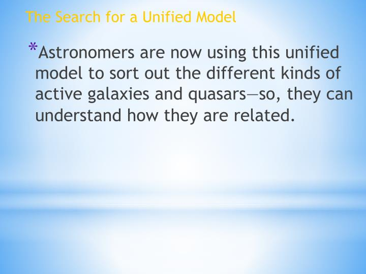 The Search for a Unified Model