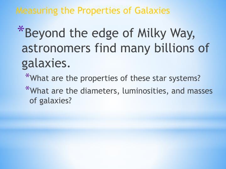 Measuring the Properties of Galaxies