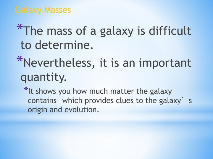 Galaxy Masses
