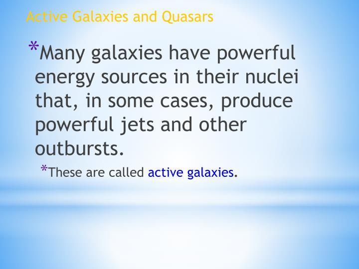 Active Galaxies and Quasars