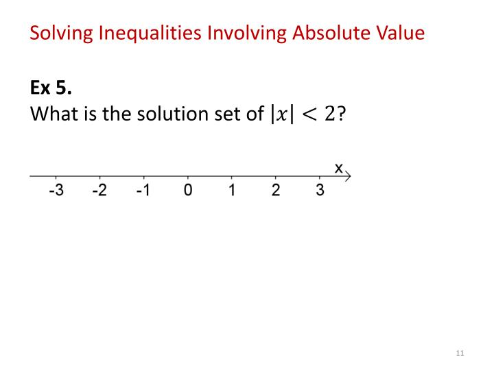 Solving Inequalities Involving Absolute Value