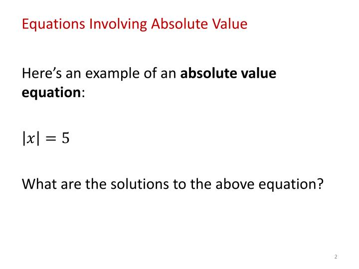 Equations Involving Absolute Value