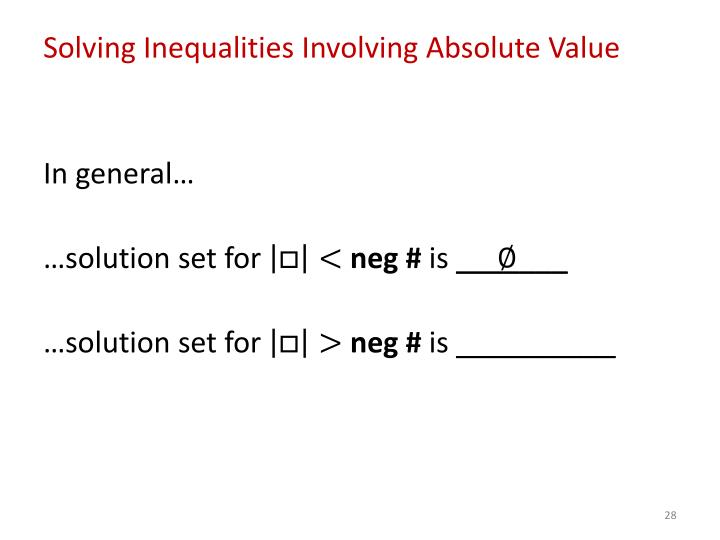 Solving Inequalities Involving Absolute