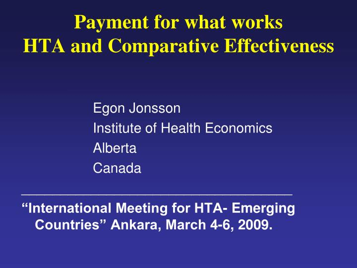 payment for what works hta and comparative effectiveness n.