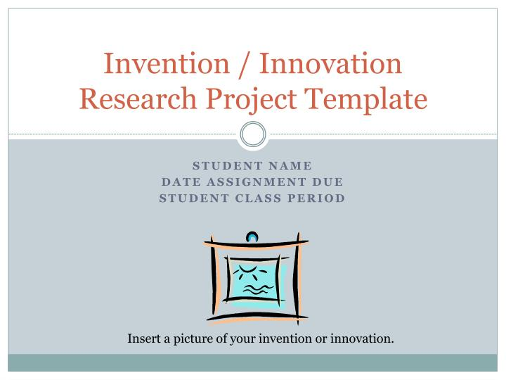 Invention innovation research project template