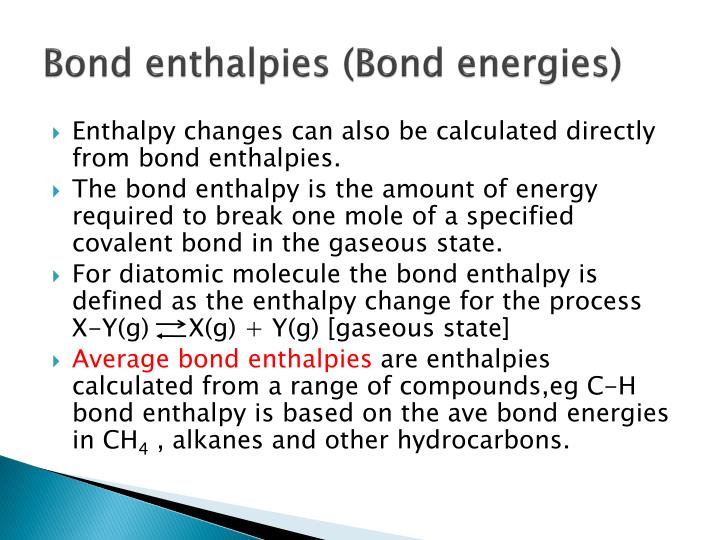 Bond enthalpies (Bond energies)