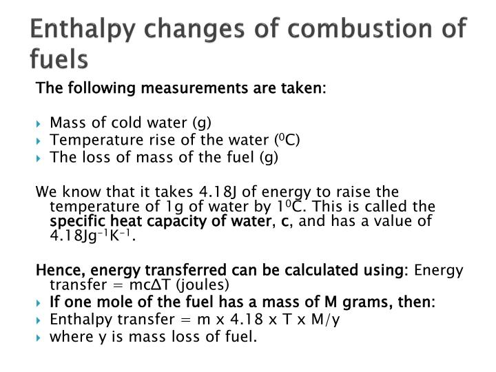Enthalpy changes of combustion of fuels