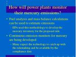 how will power plants monitor their mercury emissions