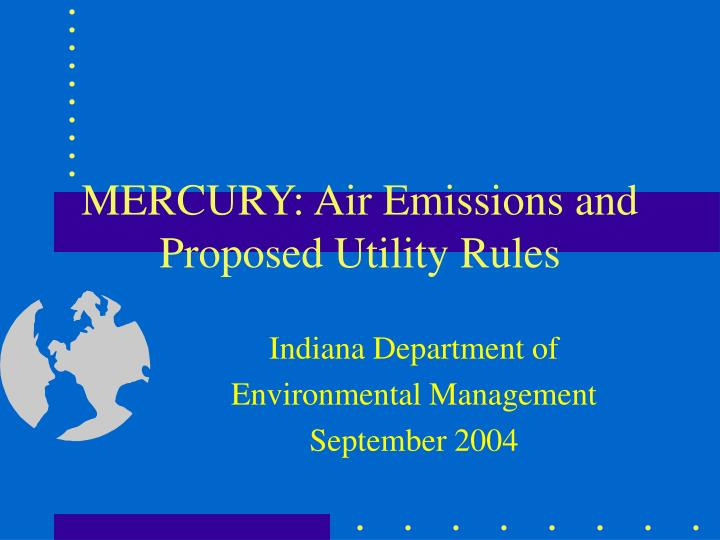 mercury air emissions and proposed utility rules n.