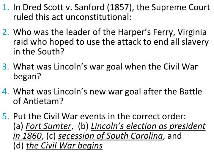In Dred Scott v. Sanford (1857), the Supreme Court ruled this act unconstitutional: