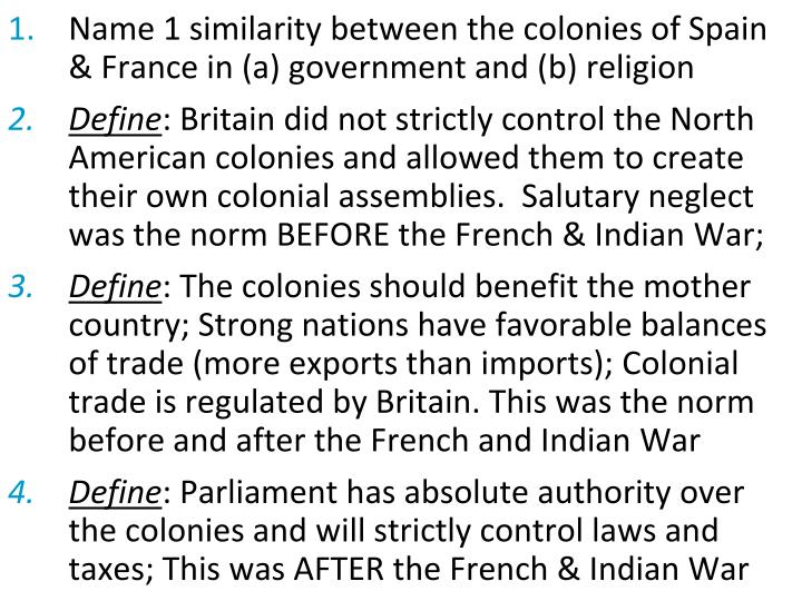 Name 1 similarity between the colonies of Spain & France in (a) government and (b) religion