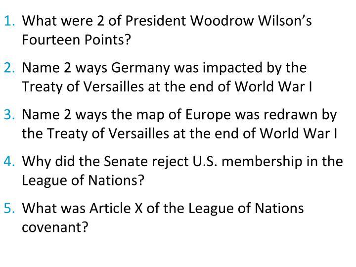 What were 2 of President Woodrow Wilson's Fourteen Points?