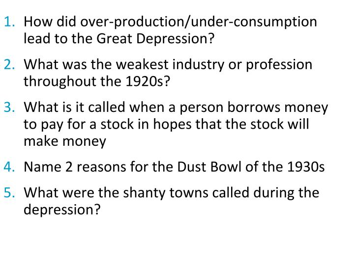 How did over-production/under-consumption  lead to the Great Depression?
