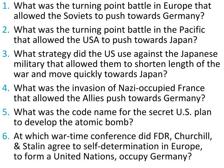What was the turning point battle in Europe that allowed the Soviets to push towards Germany?