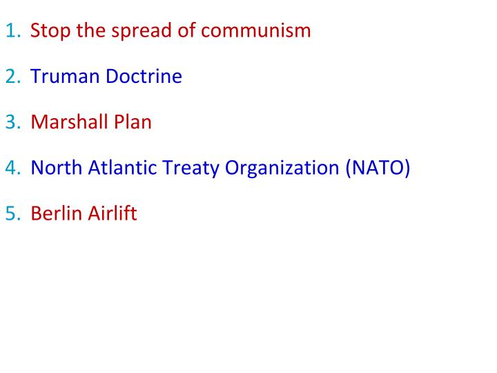 Stop the spread of communism