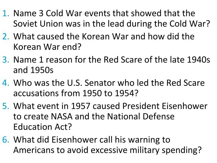 Name 3 Cold War events that showed that the Soviet Union was in the lead during the Cold War?