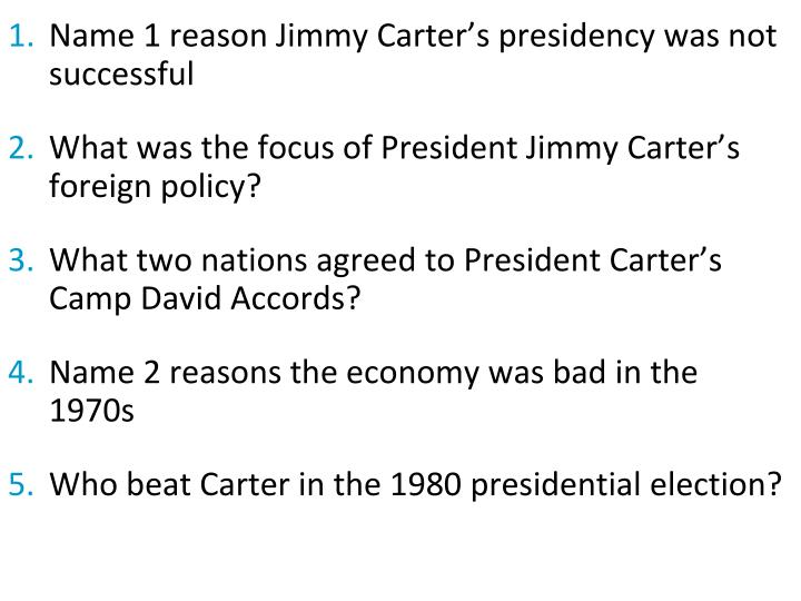 Name 1 reason Jimmy Carter's presidency was not successful