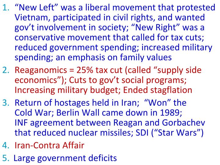 """""""New Left"""" was a liberal movement that protested Vietnam, participated in civil rights, and wanted gov't involvement in society; """"New Right"""" was a conservative movement that called for tax cuts; reduced government spending; increased military spending; an emphasis on family values"""