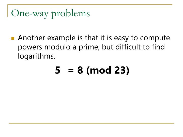 One-way problems
