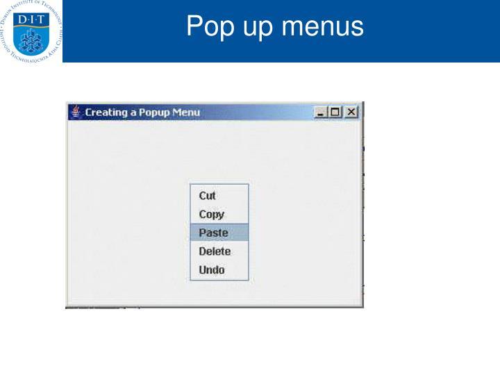 Pop up menus