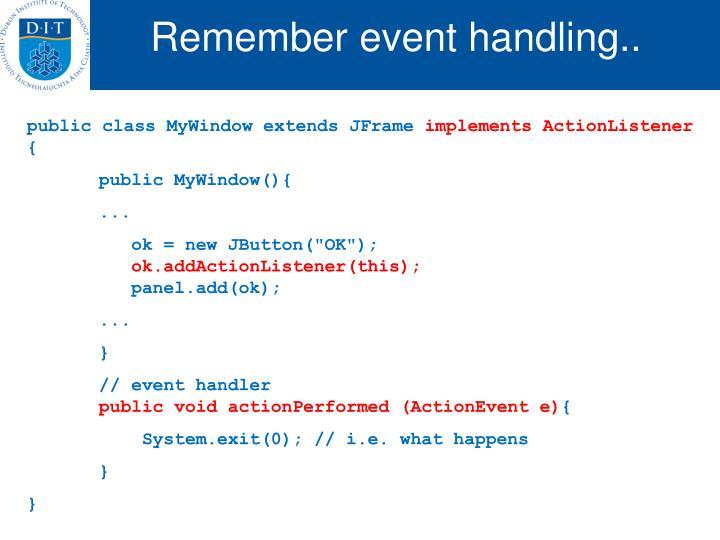 Remember event handling