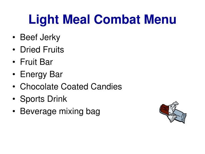 Light Meal Combat Menu