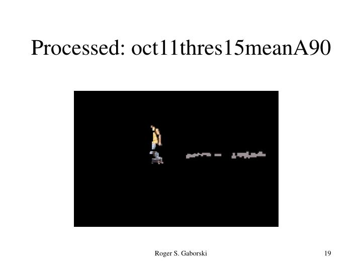 Processed: oct11thres15meanA90