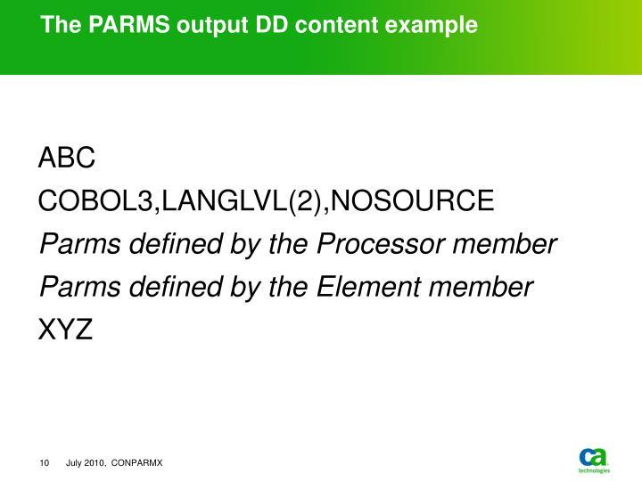 The PARMS output DD content