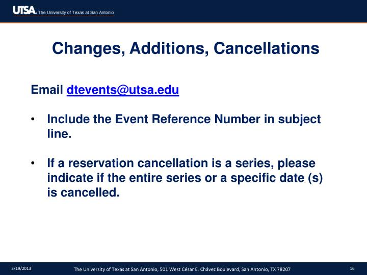 Changes, Additions, Cancellations