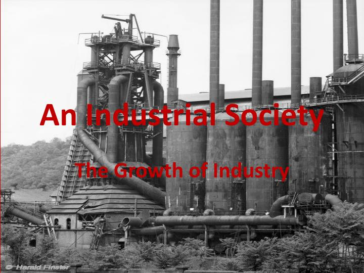 effect of industrial expansion on the The effects of patents, both good and ill, on the development of industrialization are clearly illustrated in the history of the steam engine, the the application of steam power to the industrial processes of printing supported a massive expansion of newspaper and popular book publishing, which reinforced.