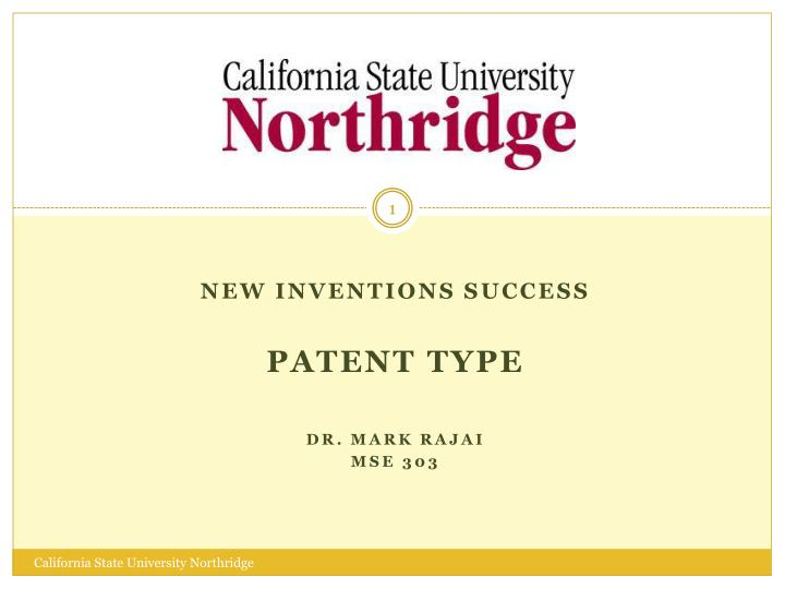 new inventions success patent type dr mark rajai mse 303