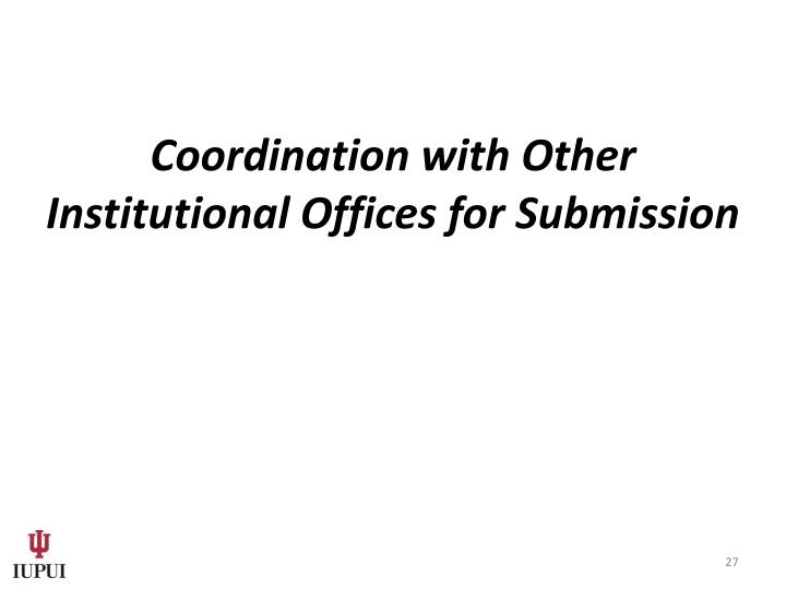 Coordination with Other Institutional Offices for Submission