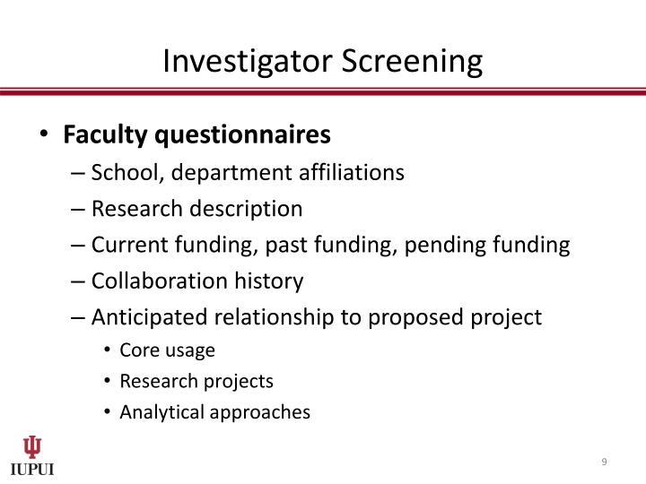 Investigator Screening