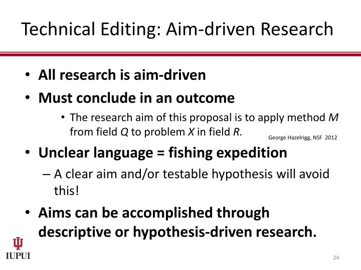 Technical Editing: Aim-driven Research