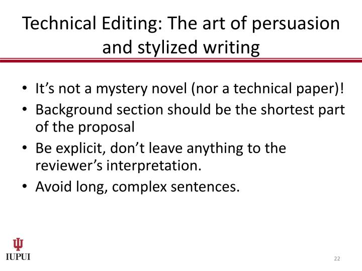Technical Editing: The art of persuasion and stylized writing