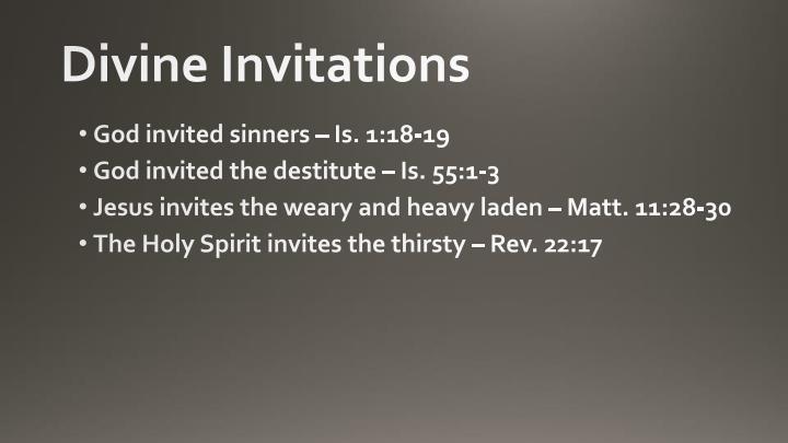 Divine invitations