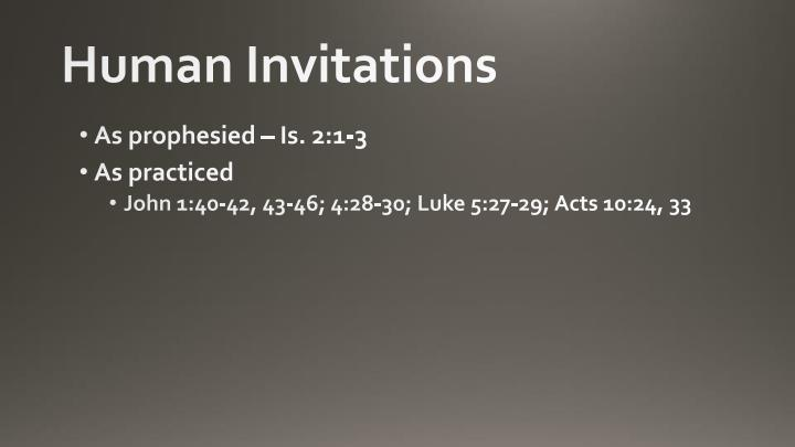Human invitations