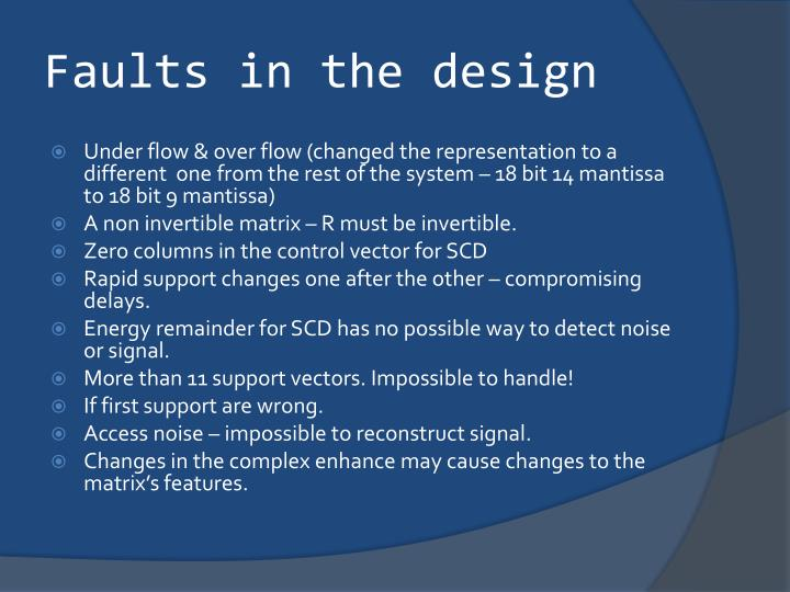 Faults in the design