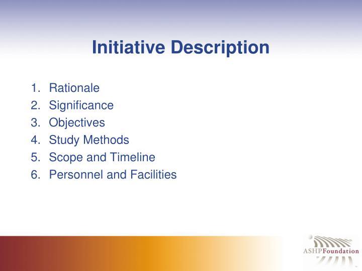 Initiative Description
