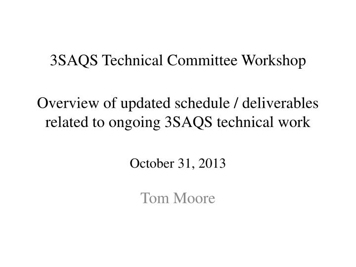3SAQS Technical Committee