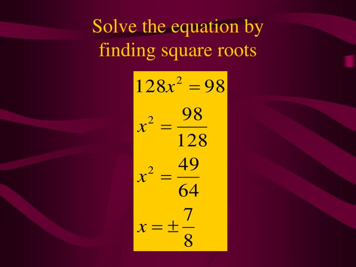 Solve the equation by