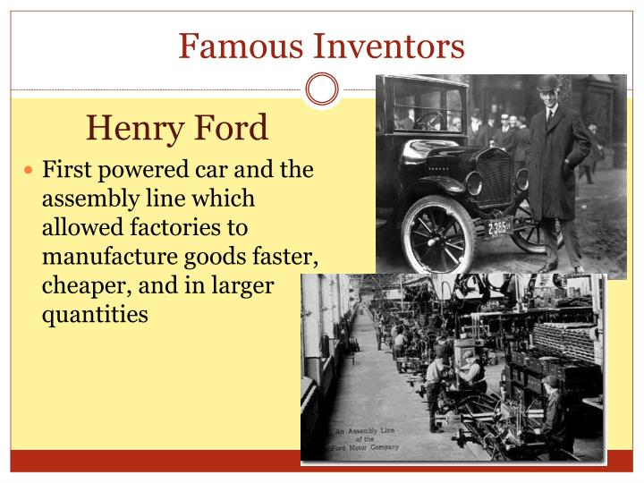 industrial revolution henry ford It was here henry ford was born, on july 20, 1863 he went to local district schools like the rest of the children from his town in 1880 henry was a rookie machinist's in detroit, where he learned the basics then only two years later ford became a certified machinist, but returned to the family farm.