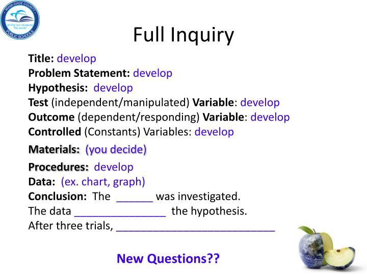 Full Inquiry