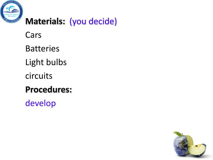 Materials: